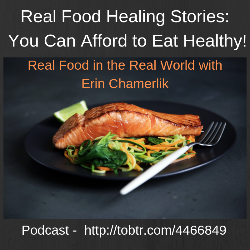 Real Food in the Real World Podcast Chamerlik copy