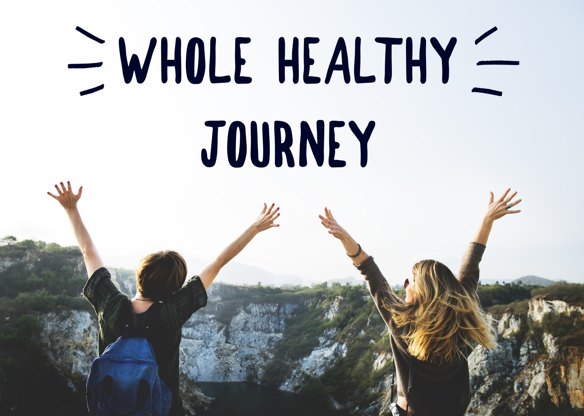 Whole Healthy Journey Graphic